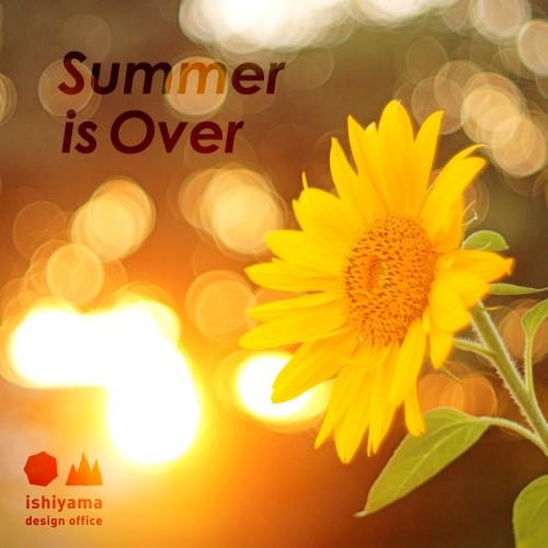 8月 Summer is Over